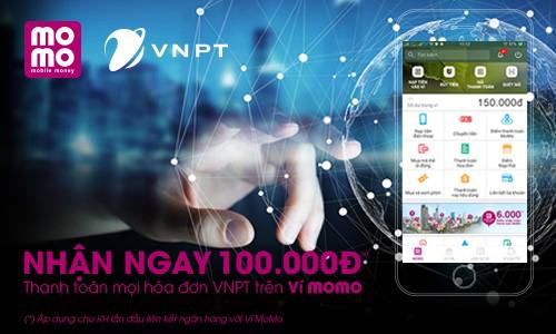 Nhận ngay 100.000đ thanh toán mọi hóa đơn VNPT- VinaPhone trên Ví MoMo