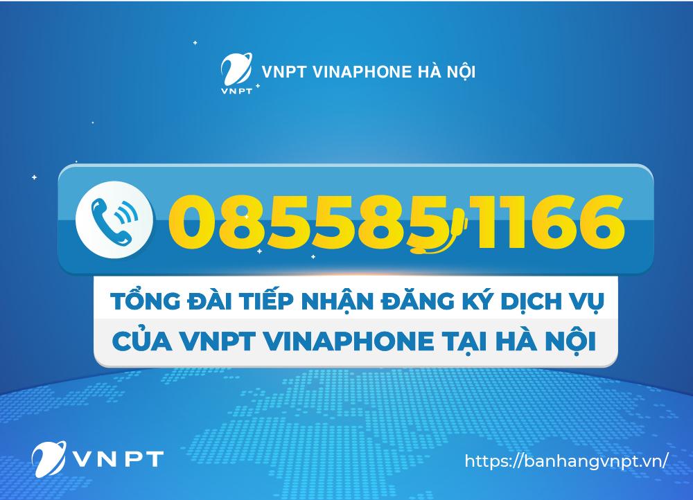 VNPT tại Hà Nội ra mắt hotline đăng ký dịch vụ mới 0855851166
